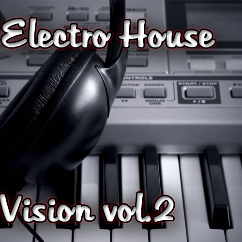 Electro House Vision vol.2 (Март 2010) MP3 › Торрент