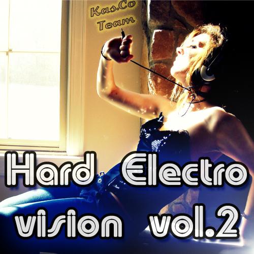 Hard Electro Vision vol.2 (Март 2010)
