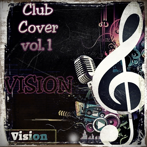 Vision Club Cover vol.1 (Июнь 2010) JPEG › Торрент